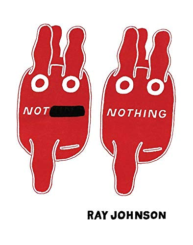 Not Nothing: Selected Writings by Ray...