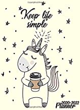 Keep Life Simple 2020-2022 Planner: Fantasy Unicorn Three Year Monthly Organizer & Schedule Agenda - Motivational 3 Year Calendar with 36 Months Spread View, Inspirational Quotes & Notes