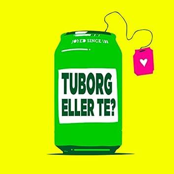 Tuborg eller Te?