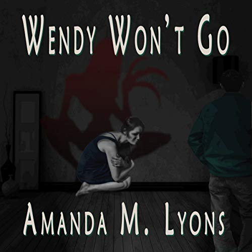 Wendy Won't Go audiobook cover art