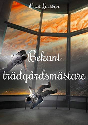 Bekant trädgårdsmästare (Swedish Edition)