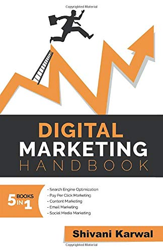 Compare Textbook Prices for Digital Marketing Handbook: A Guide to Search Engine Optimization, Pay per Click Marketing, Email Marketing, Content Marketing, Social Media Marketing  ISBN 9781519506399 by Karwal, Shivani