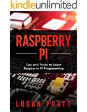 Raspberry Pi: Tips and Tricks to Learn Raspberry Pi Programming