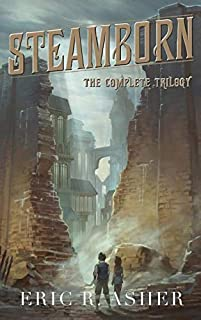 The Complete Steamborn Trilogy