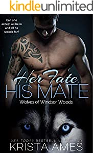Her Fate, His Mate (Wolves of Windsor Woods Book 1)