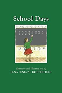 School Days: Color illustrations (My Times Remembered: Recollections of a 1940s Childhood in Vermont)