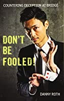 Don't Be Fooled!: Countering Deception at Bridge