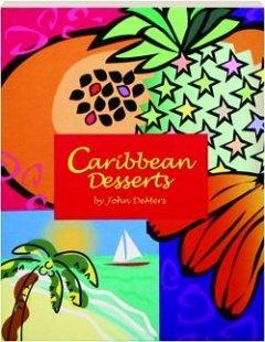 Caribbean Desserts 0895945576 Book Cover