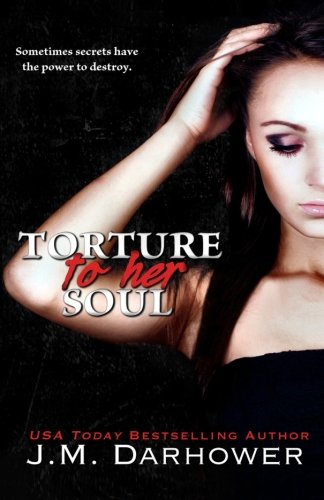 Torture to Her Soul (Monster in His…