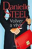 Volver a vivir (Spanish Edition)