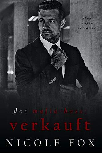 Der Mafia-Boss: Verkauft: Eine dunkle Mafia-Romanze (Lavrin Bratva) (Die Russischen...