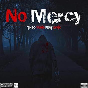 No Mercy (feat. Lynx)