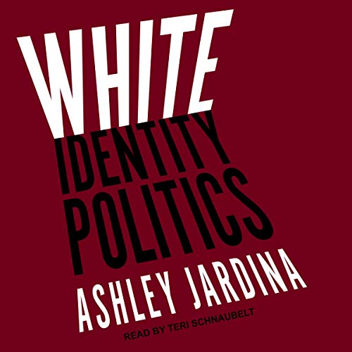 White Identity Politics cover art