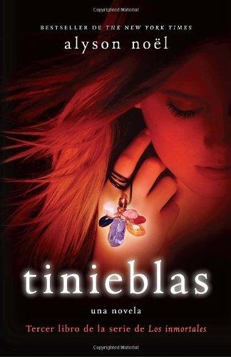 Tinieblas: Tercer libro de la serie de Los inmortales (Spanish Edition) by...