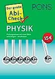 PONS Der große Abi-Check Physik: Prüfungswissen auf einen Blick: aufschlagen