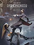 The Art of Dishonored 2 (English Edition)
