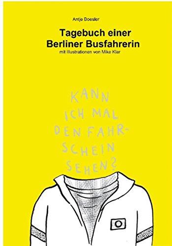 Tagebuch einer Berliner Busfahrerin