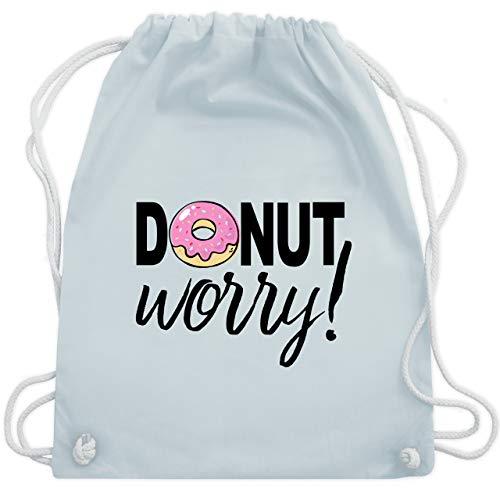 Shirtracer Sprüche - Donut worry - Unisize - Pastell Blau - donut worry turnbeutel - WM110 - Turnbeutel und Stoffbeutel aus Baumwolle