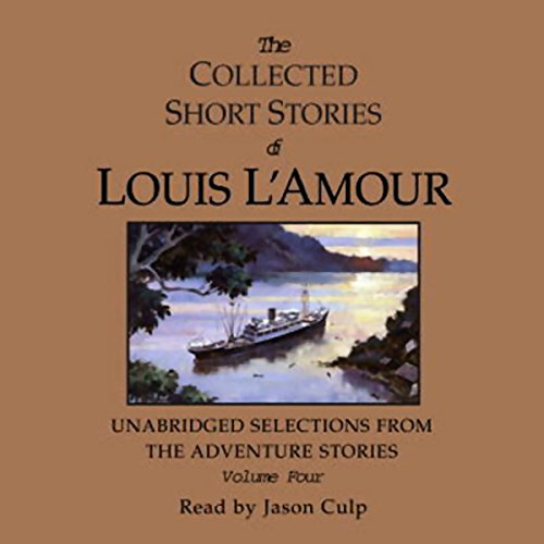 The Collected Short Stories of Louis L'Amour: Volume Four audiobook cover art