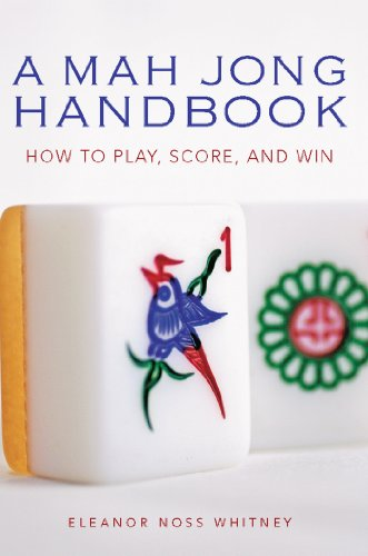 Mah Jong Handbook: How to Play, Score, and Win