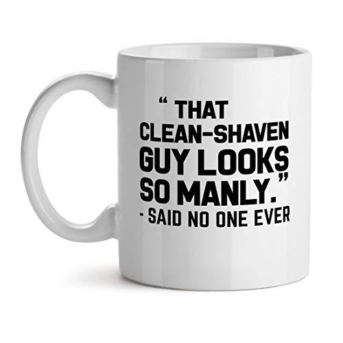 N\A Ese Tipo Limpio y Afeitado se ve Tan Varonil Dijo Que Nadie jamás té de Oficina Taza de café con Leche