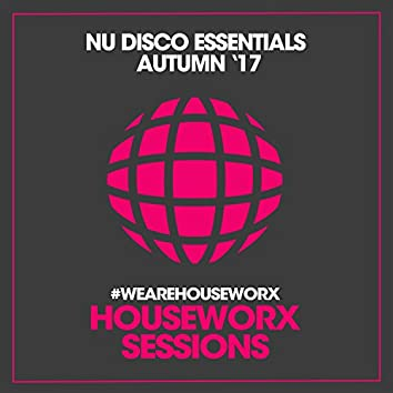 Nu Disco Essentials (Autumn '17)