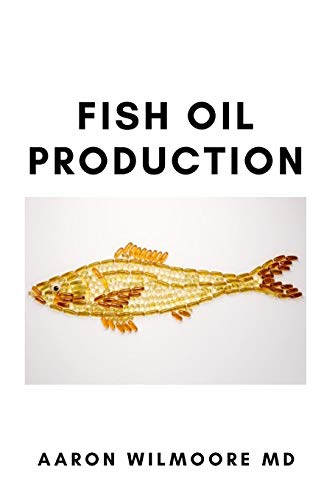 FISH OIL PRODUCTION: All You Need To Know to consume, And health benefit on fish oil production.