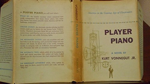 Piano Player Kurt Vonnegut Jr. 1952 Charles Scribner's Sons Hardcover with Dust Jacket (America in the Coming age of Electronics)