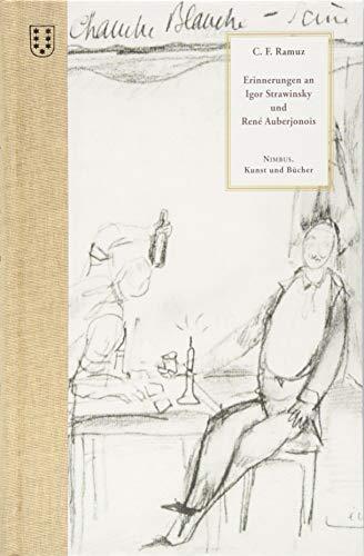 Erinnerungen an Igor Strawinsky und René Auberjonoins (unbegrenzt haltbar)