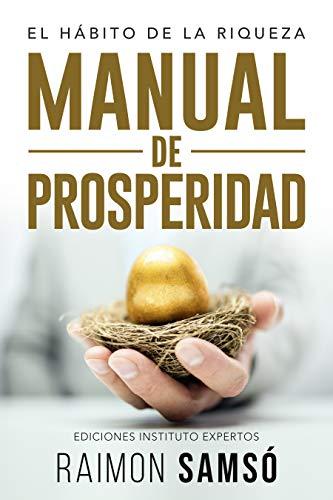 Manual de Prosperidad: El Hábito de la Riqueza