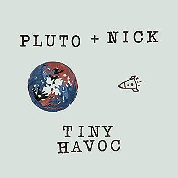 Pluto + Nick