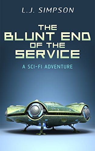 The Blunt End of the Service (English Edition)