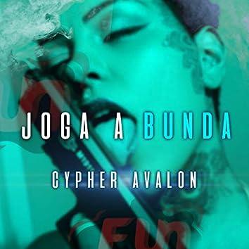 Cypher Avalon: Joga a Bunda
