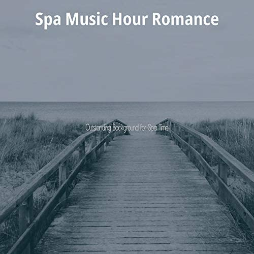 Spa Music Hour Romance