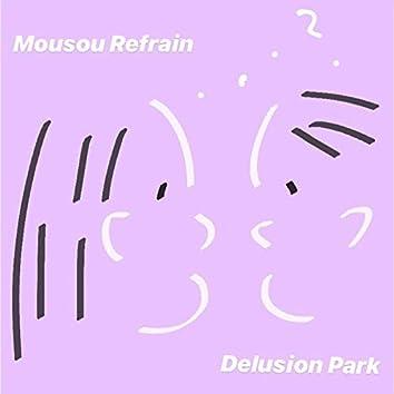 Delusion Park
