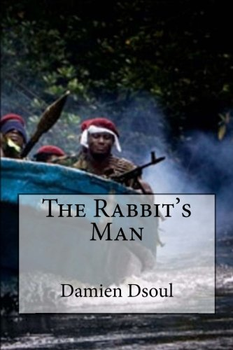 Book: The Rabbit's Man by Damien Dsoul