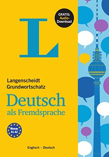 Langenscheidt Grundwortschatz Deutsch als Fremdsprache - Buch mit Audio-Download: Englisch - Deutsch: German Basic Vocabulary with English Translations
