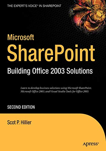 Microsoft SharePoint: Building Office 2003 Solutions (The Expert\'s Voice in Sharepoint)