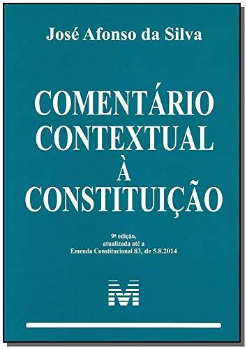 Comentário contextual à constituição - 9 ed./2014
