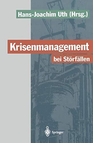 Krisenmanagement bei Störfällen: Vorsorge und Abwehr der Gefahren durch chemische Stoffe
