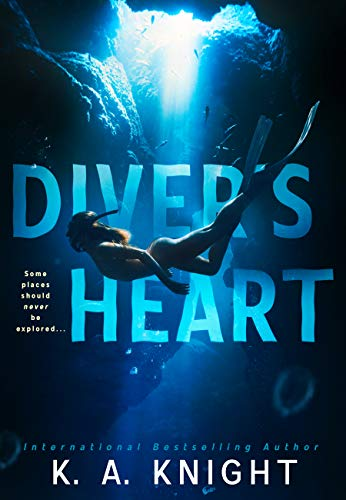 Diver's Heart by [K.A Knight]