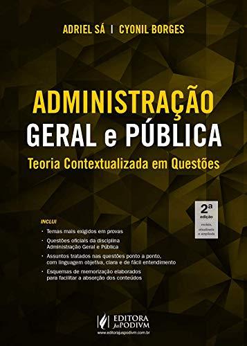 Administração Geral e Pública: Teoria Contextualizada em Questões