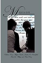 Milk & Ink: A Mosaic of Motherhood Paperback