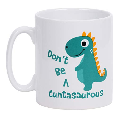 Coffee Mug Don't be A Cuntasaurous Coffee Tea Cup Funny Words Novelty Gift Present White Ceramic...
