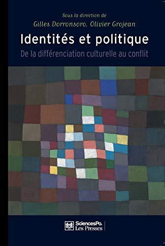 Identités et politique : de la différenciation culturelle au conflit