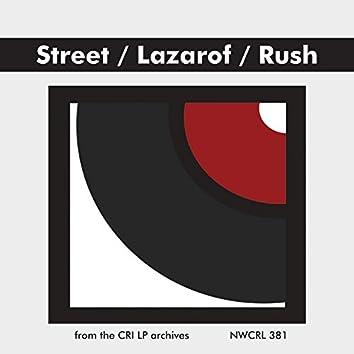 Tison Street, Henri Lazarof, Loren Rush
