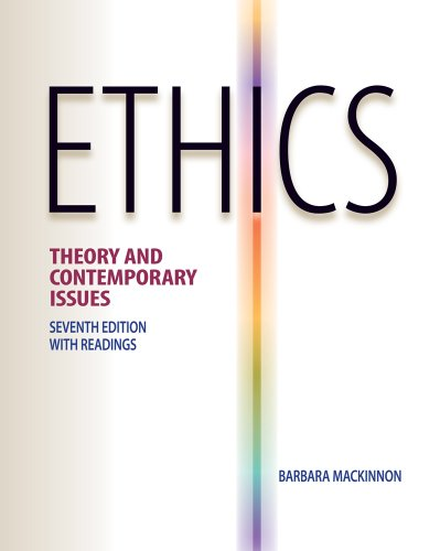 Ethics: Theory and Contemporary Issues