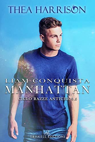 Liam conquista Manhattan. Razze antiche: 9.5