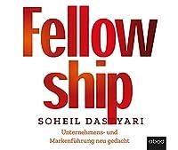 Fellowship: Unternehmens- und Markenfuehrung neu gedacht