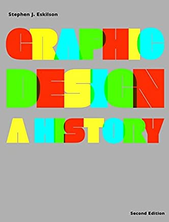Graphic Design: A History 2nd edition